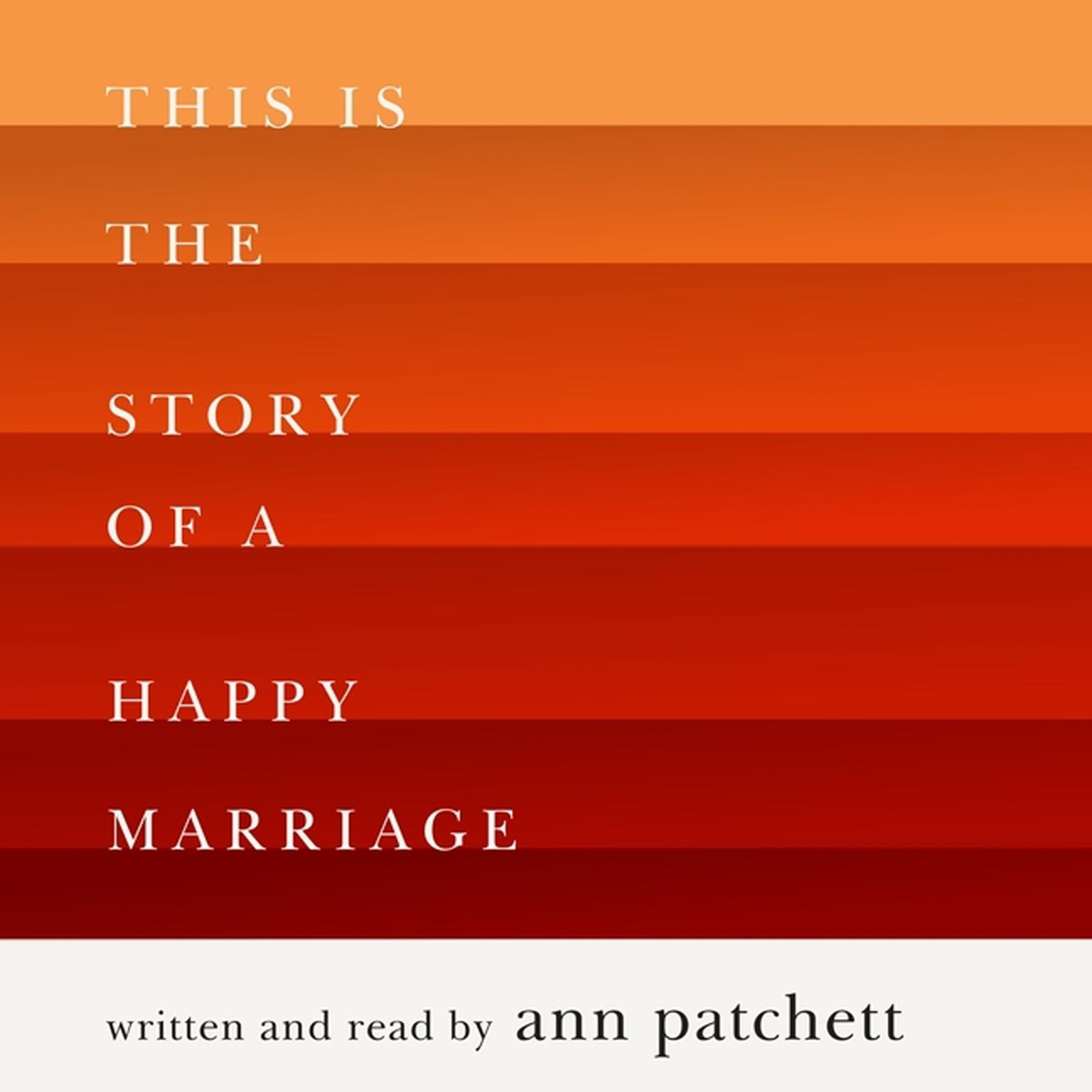 Printable This Is the Story of a Happy Marriage Audiobook Cover Art