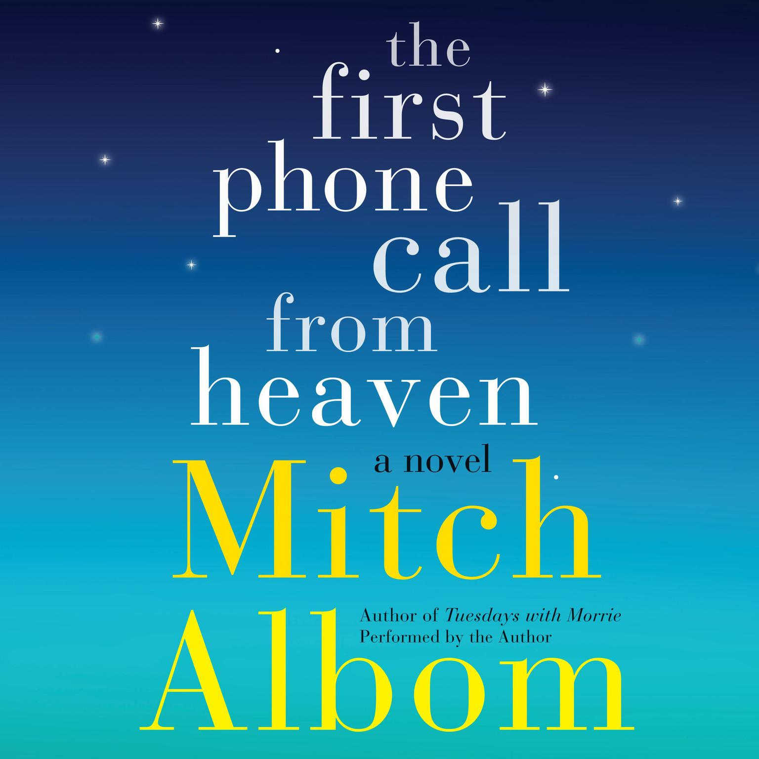 Printable The First Phone Call from Heaven: A Novel Audiobook Cover Art