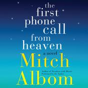 The First Phone Call from Heaven: A Novel, by Mitch Albom