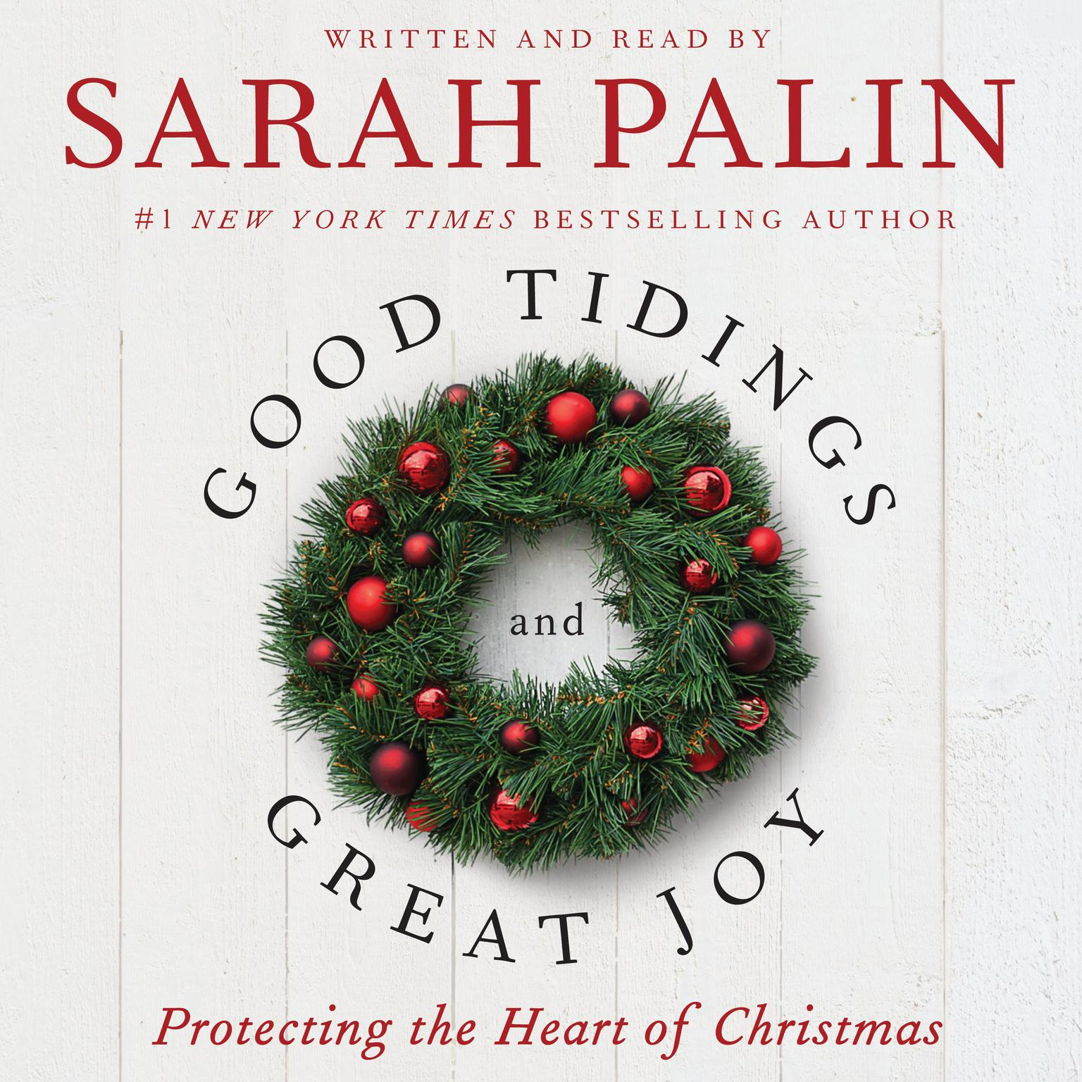 Printable Good Tidings and Great Joy: Protecting the Heart of Christmas Audiobook Cover Art
