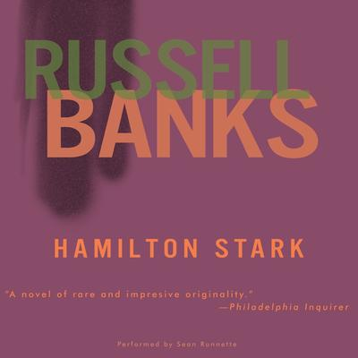 Hamilton Stark Audiobook, by Russell Banks