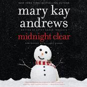 Midnight Clear: A Novel Audiobook, by Mary Kay Andrews