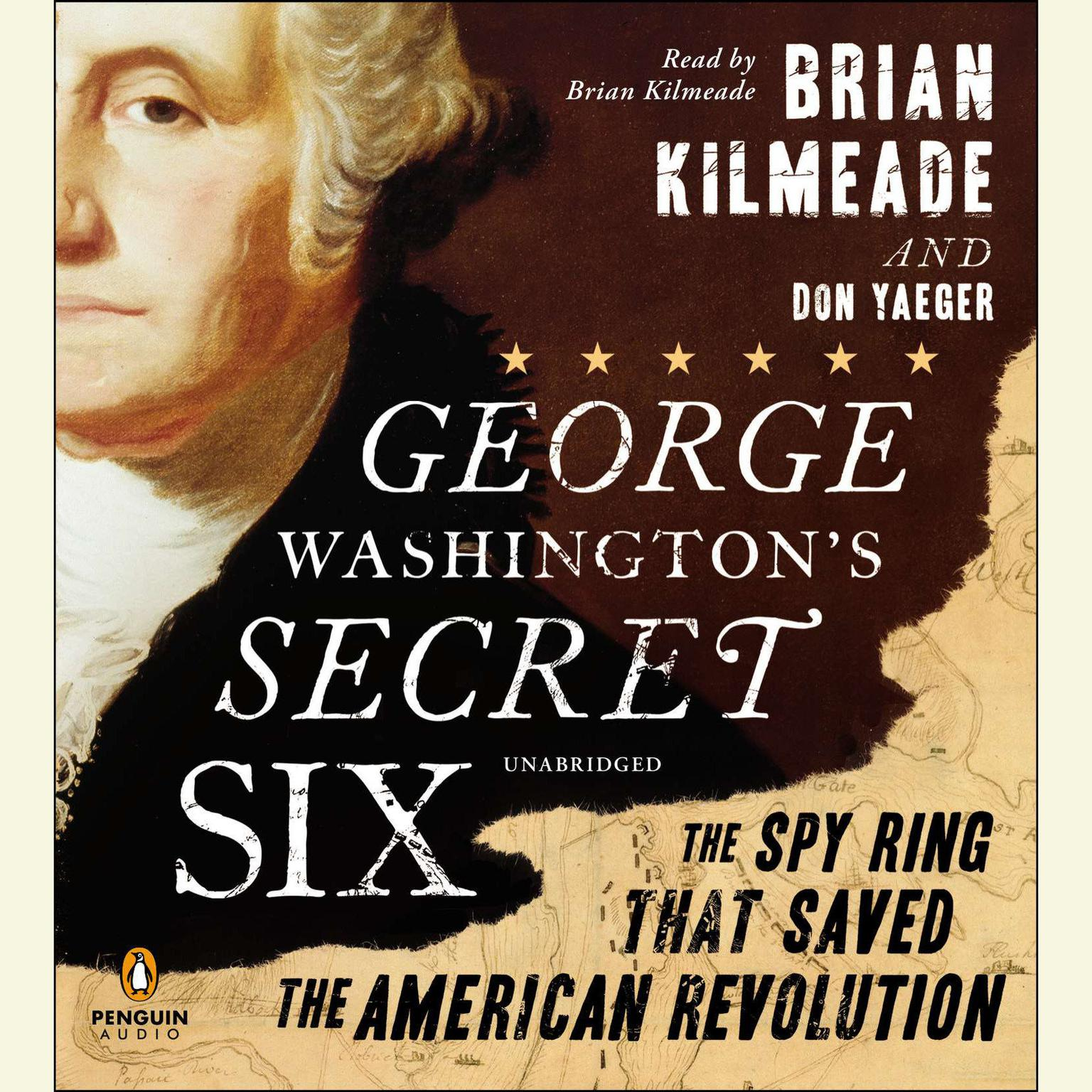 Printable George Washington's Secret Six: The Spy Ring That Saved America Audiobook Cover Art