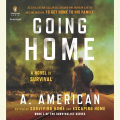 Going Home: A Novel Audiobook, by A. American