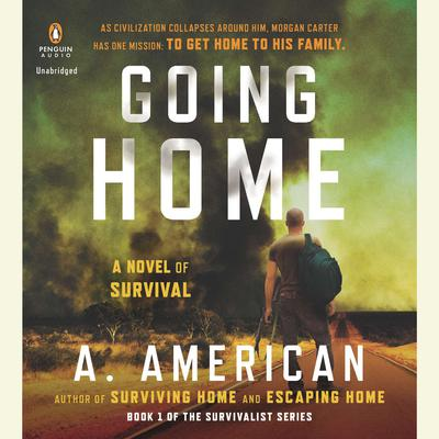 Going Home: A Novel Audiobook, by