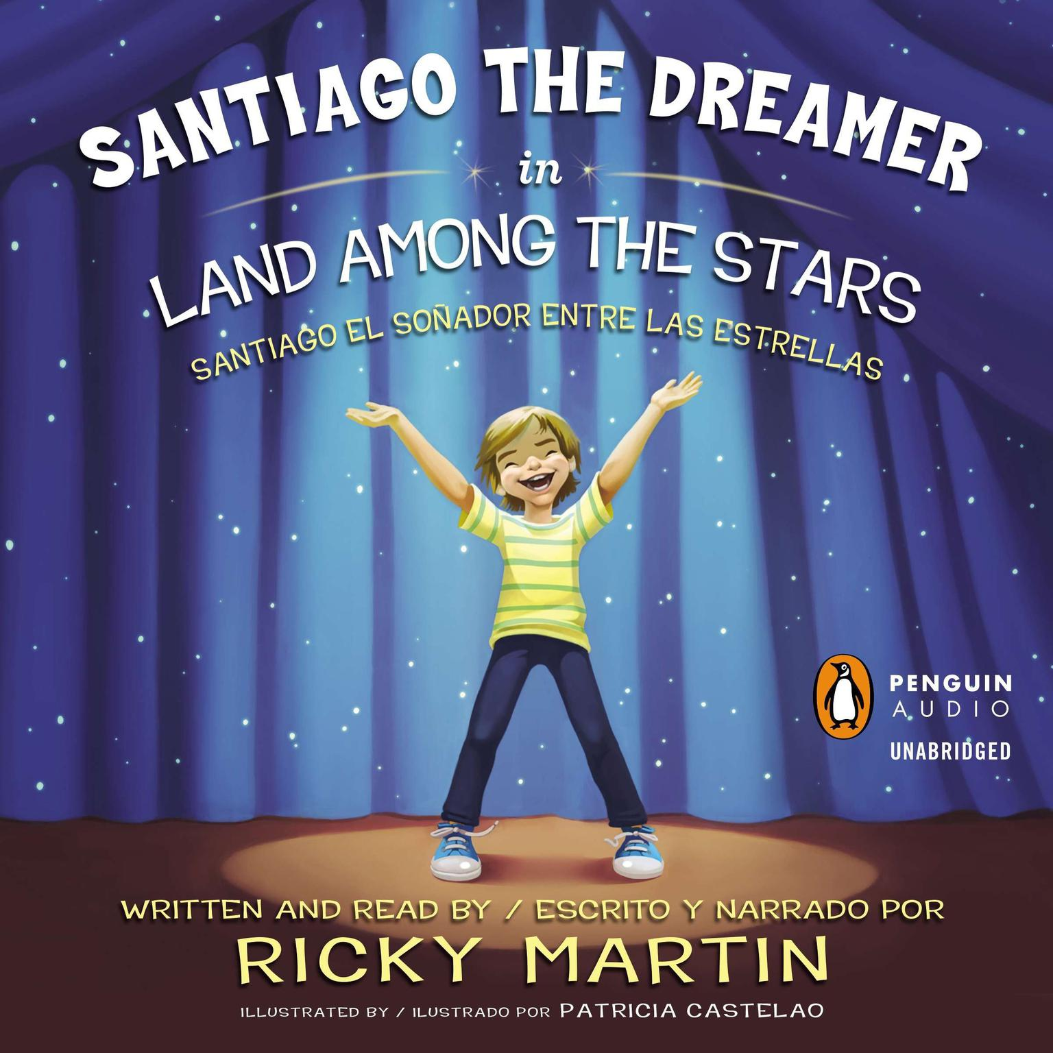 Printable Santiago the Dreamer in Land Among the Stars: Santiago el sonadorentre las estrellas Audiobook Cover Art
