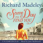 Some Day I'll Find You, by Richard Madeley