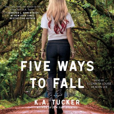 Five Ways to Fall Audiobook, by K. A. Tucker