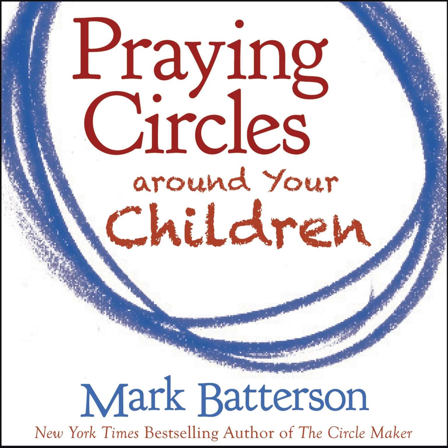 Printable Praying Circles around Your Children Audiobook Cover Art