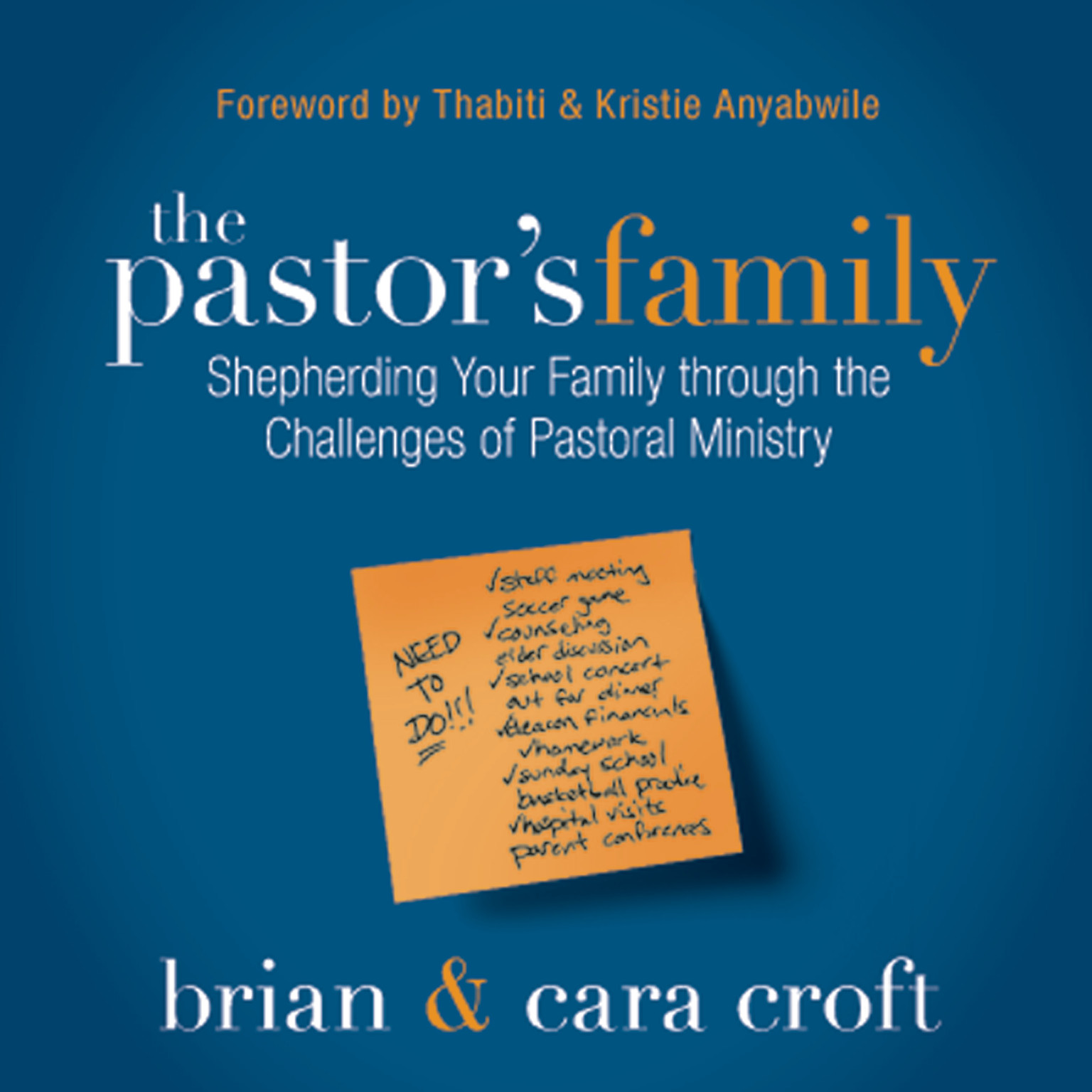 Printable The Pastor's Family: Shepherding Your Family through the Challenges of Pastoral Ministry Audiobook Cover Art