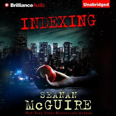 Indexing Audiobook, by Seanan McGuire