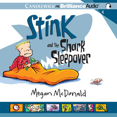 Stink and the Shark Sleepover Audiobook, by Megan McDonald