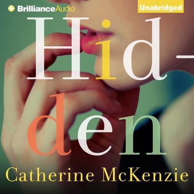 Hidden Audiobook, by Catherine McKenzie