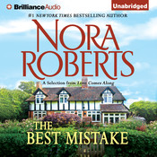 The Best Mistake: A Selection from Love Comes Along Audiobook, by Nora Roberts