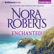 Enchanted Audiobook, by Nora Roberts