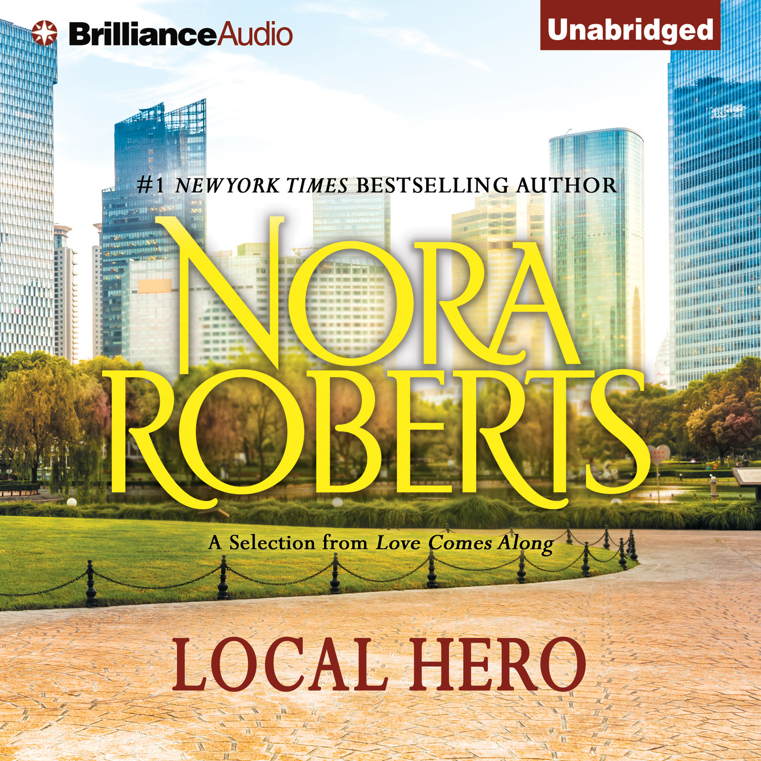 Printable Local Hero: A Selection from Love Comes Along Audiobook Cover Art