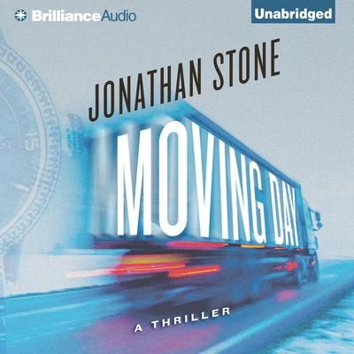 Moving Day: A Thriller Audiobook, by Jonathan Stone