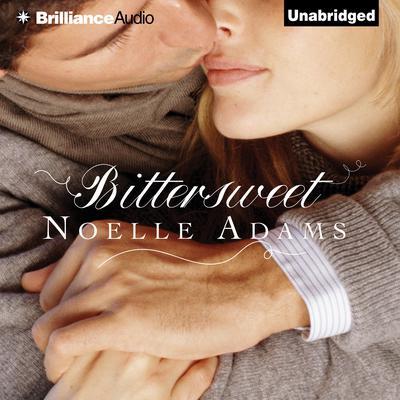 Bittersweet Audiobook, by Noelle Adams