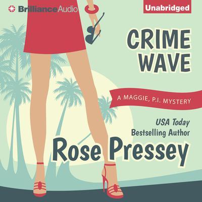 Crime Wave Audiobook, by Rose Pressey