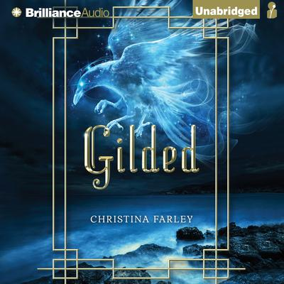 Gilded Audiobook, by Christina Farley