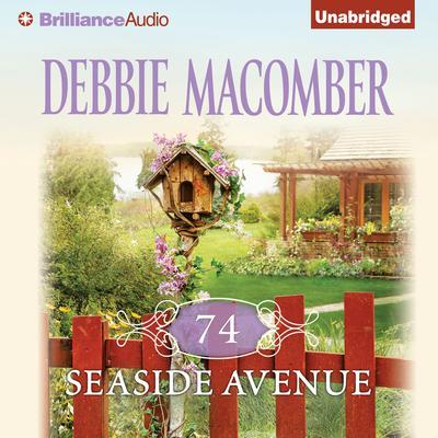 74 Seaside Avenue Audiobook, by Debbie Macomber