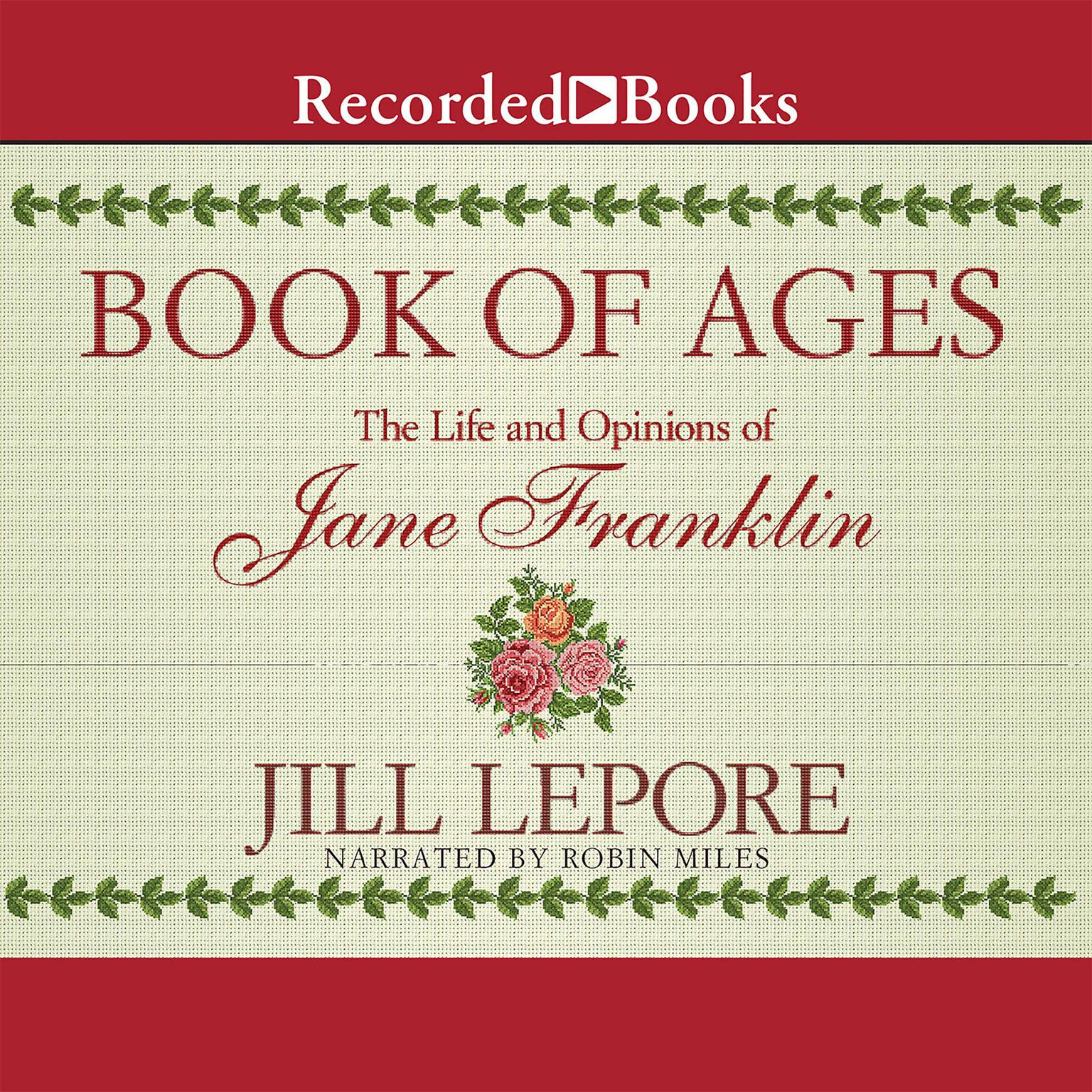 Printable Book of Ages: The Life and Opinions of Jane Franklin Audiobook Cover Art