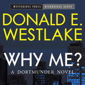 Why Me? Audiobook, by Donald E. Westlake