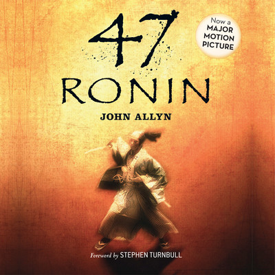 47 Ronin Audiobook, by John Allyn