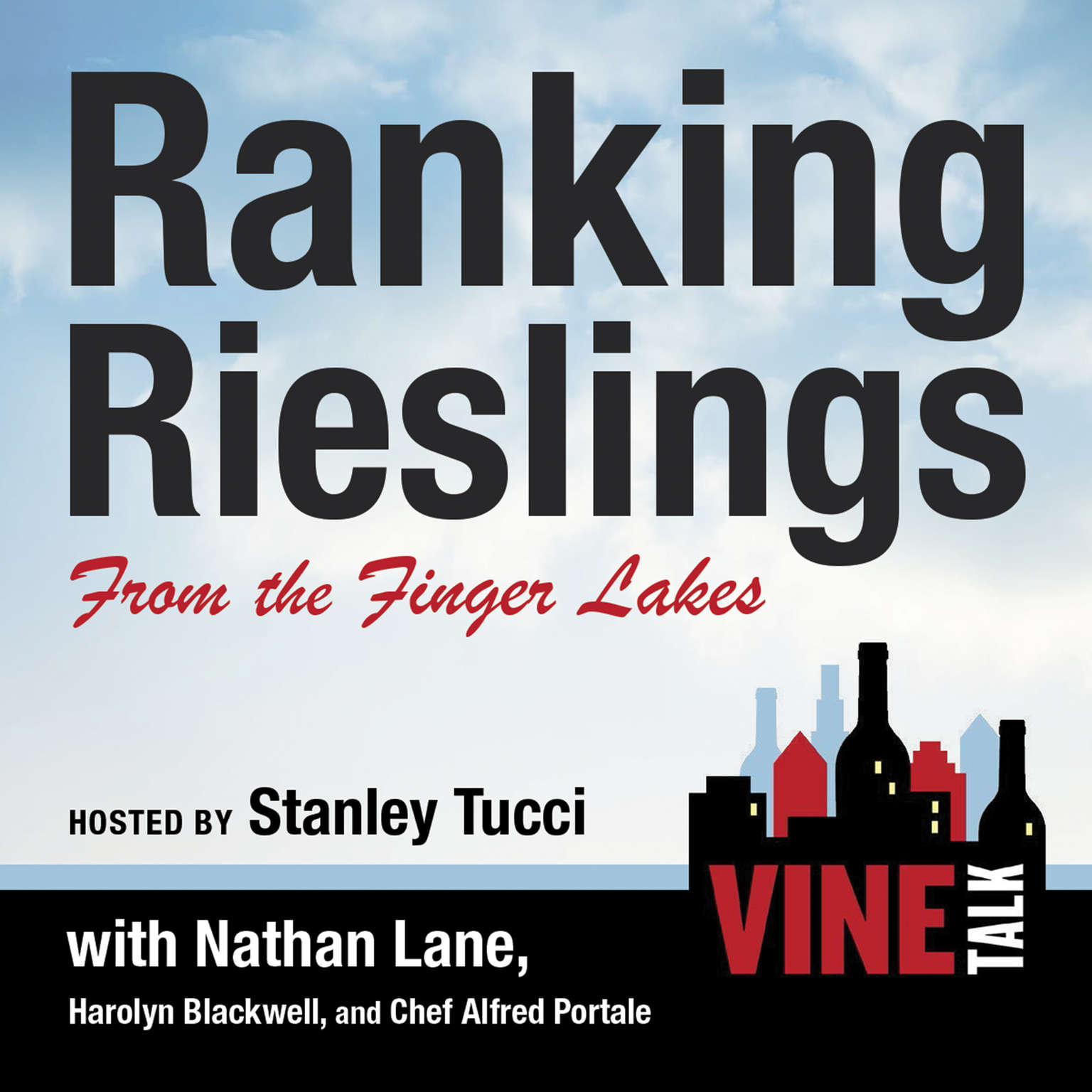 Printable Ranking Rieslings from the Finger Lakes: Vine Talk Episode 102 Audiobook Cover Art