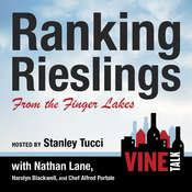 Ranking Rieslings from the Finger Lakes: Vine Talk Episode 102 Audiobook, by Vine Talk