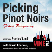 Picking Pinot Noirs from Burgundy: Vine Talk Episode 103 Audiobook, by Vine Talk, Vine Talk
