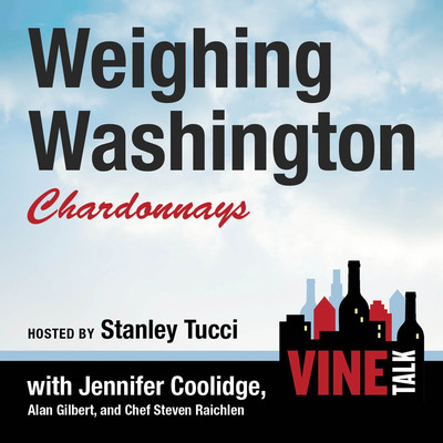 Weighing Washington Chardonnays: Vine Talk Episode 104 Audiobook, by Vine Talk
