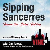 Sipping Sancerres from the Loire Valley: Vine Talk Episode 107 Audiobook, by Vine Talk, Vine Talk