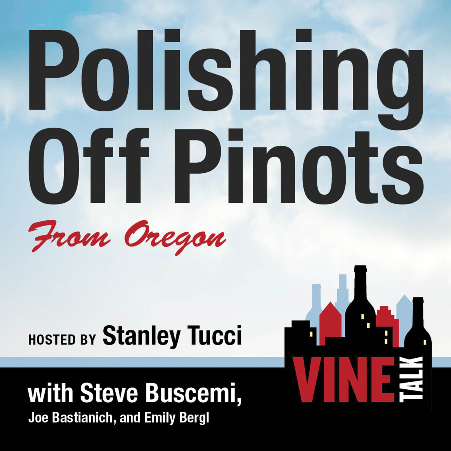 Printable Polishing Off Pinots from Oregon: Vine Talk Episode 108 Audiobook Cover Art
