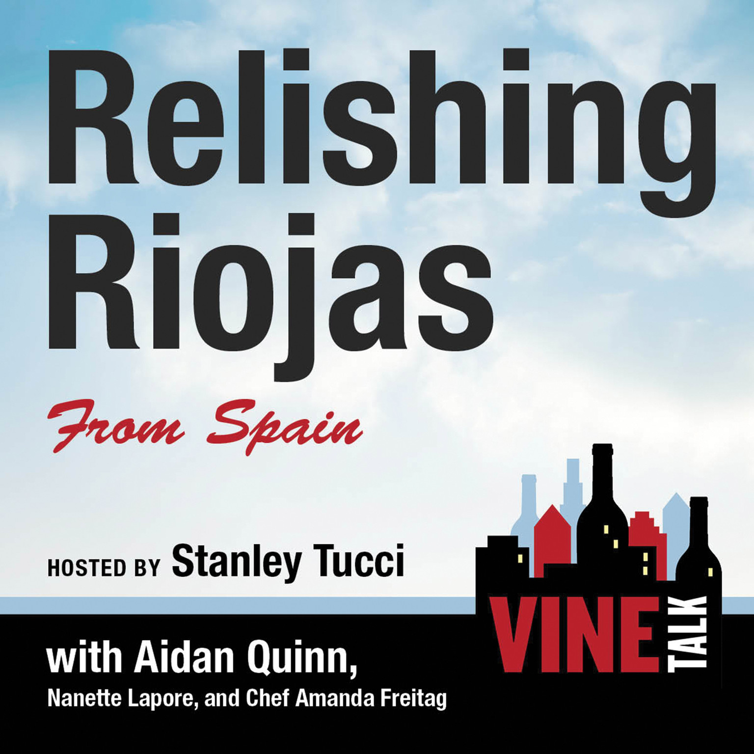 Printable Relishing Riojas From Spain: Vine Talk Episode 109 Audiobook Cover Art