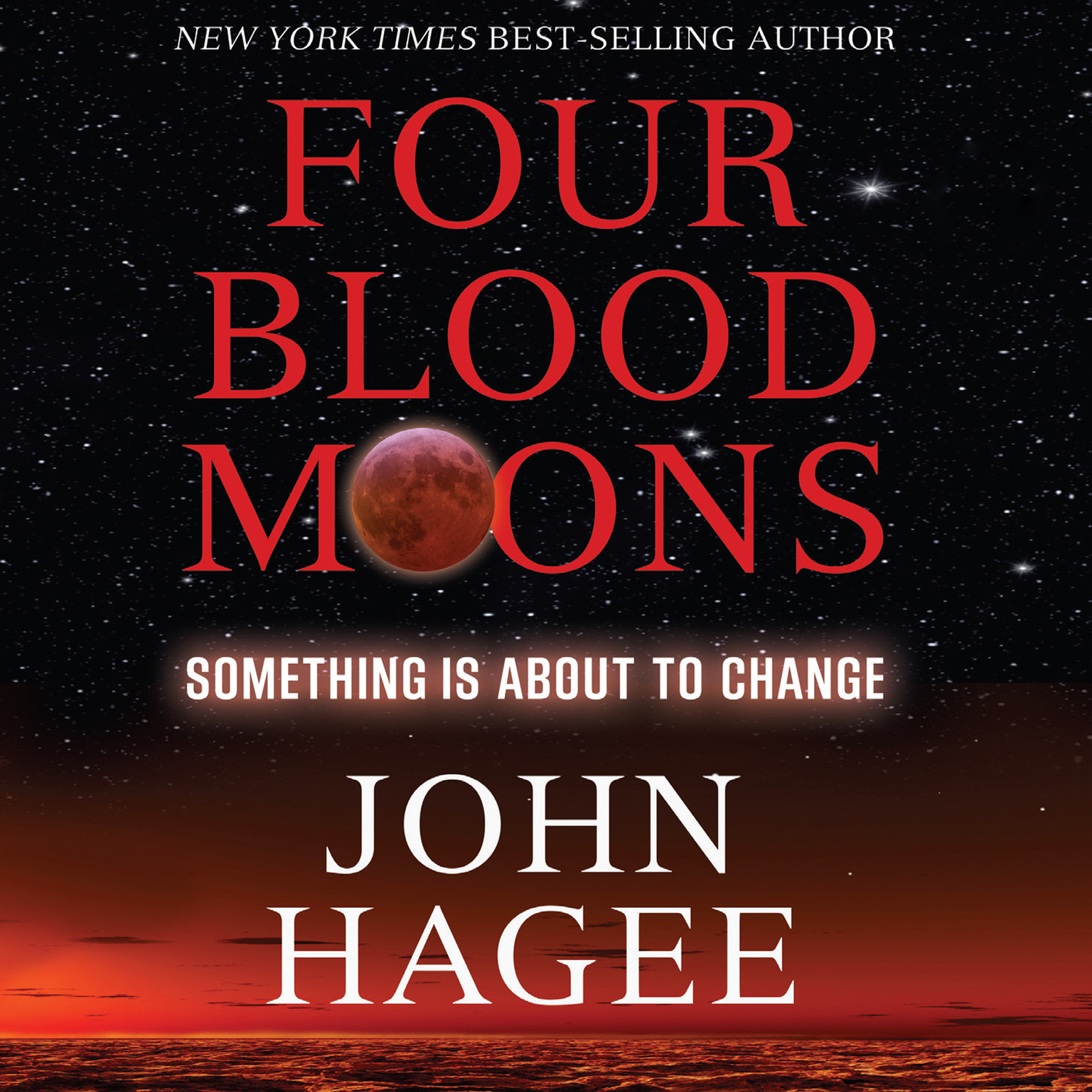 Printable Four Blood Moons: Something Is About to Change Audiobook Cover Art