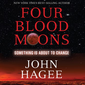 Four Blood Moons: Something Is About to Change Audiobook, by John Hagee
