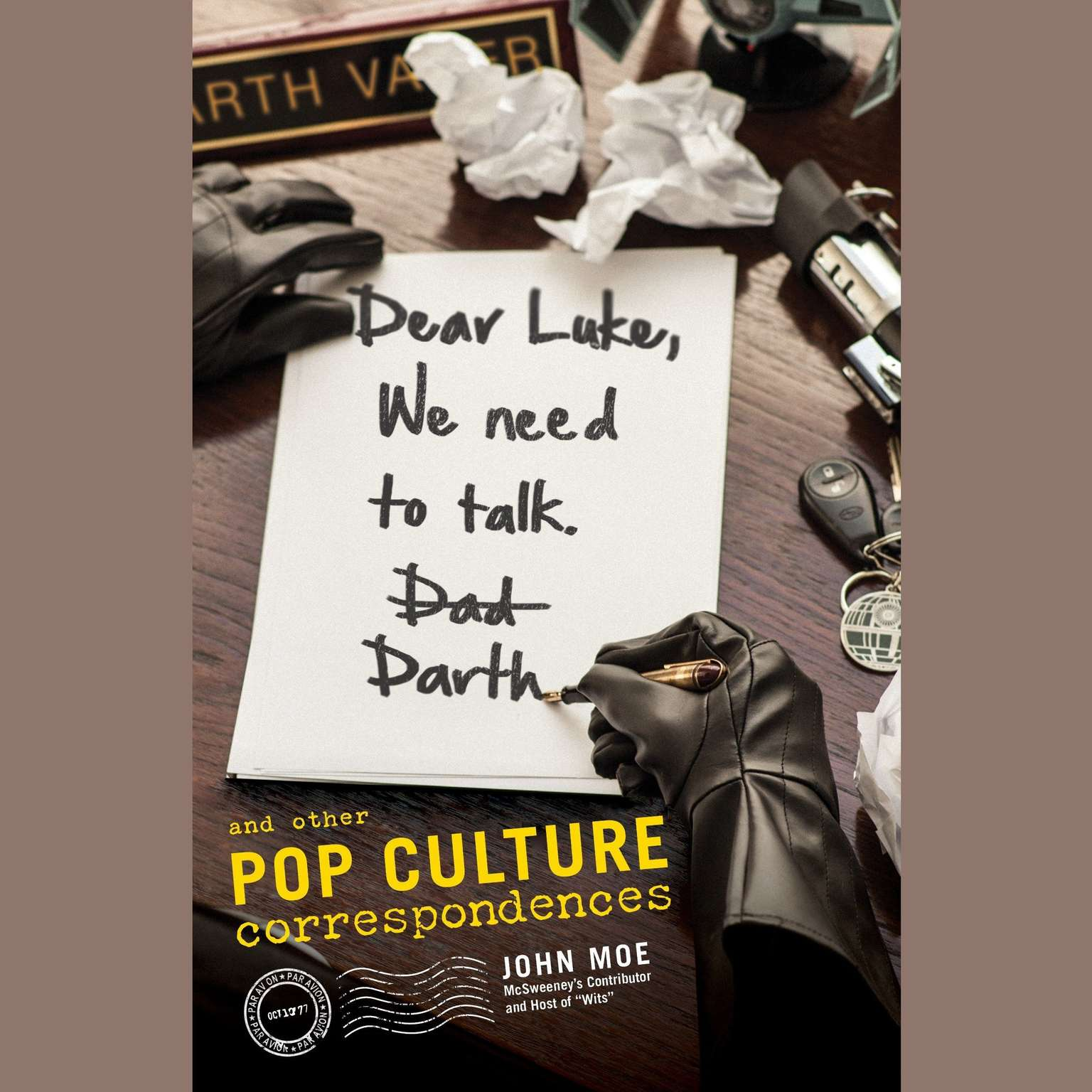 Printable Dear Luke, We Need to Talk, Darth: And Other Pop Culture Correspondences Audiobook Cover Art