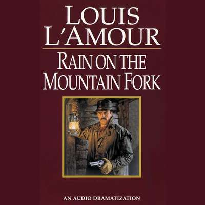 Rain on the Mountain Fork Audiobook, by Louis L'Amour