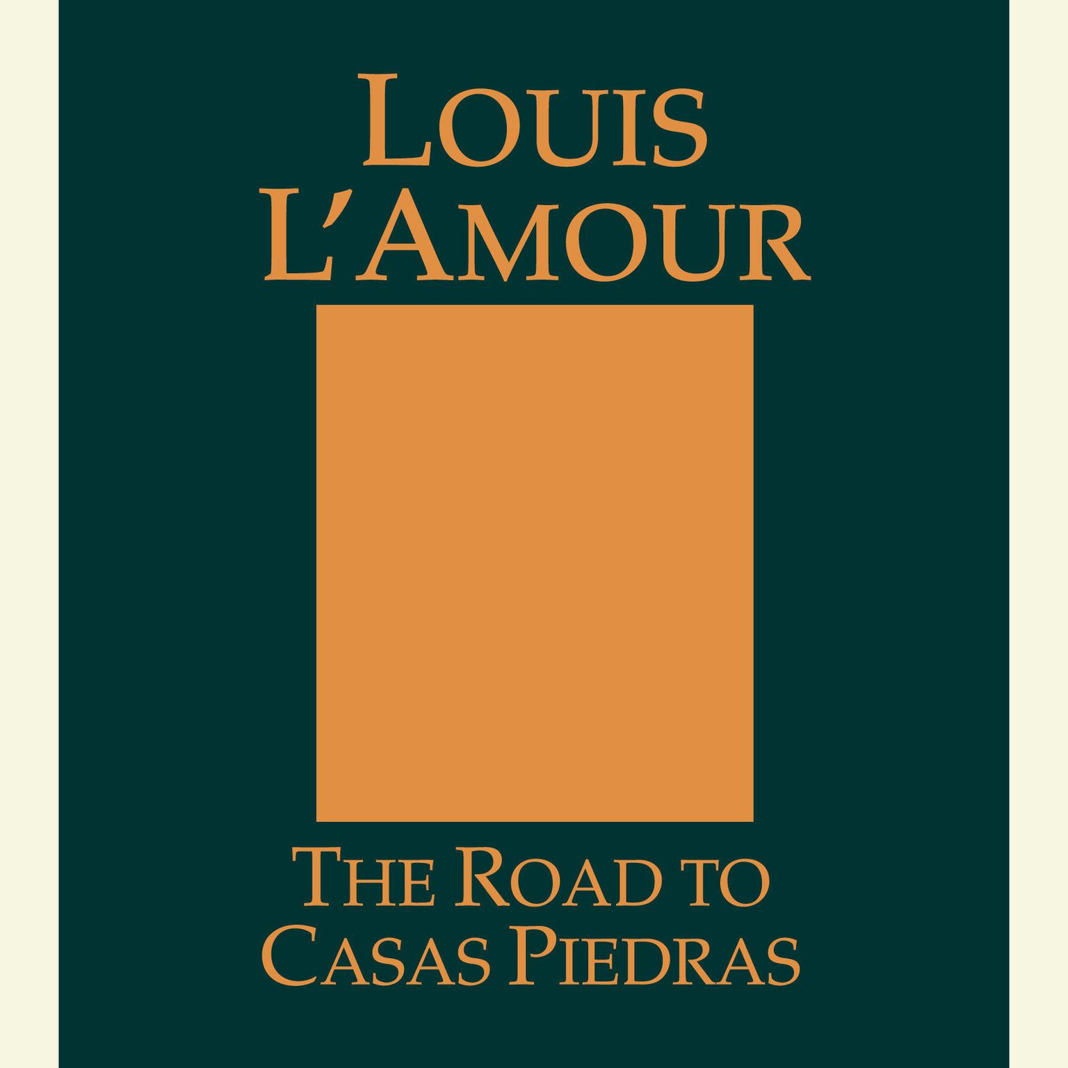 Printable The Road to Casas Piedras Audiobook Cover Art