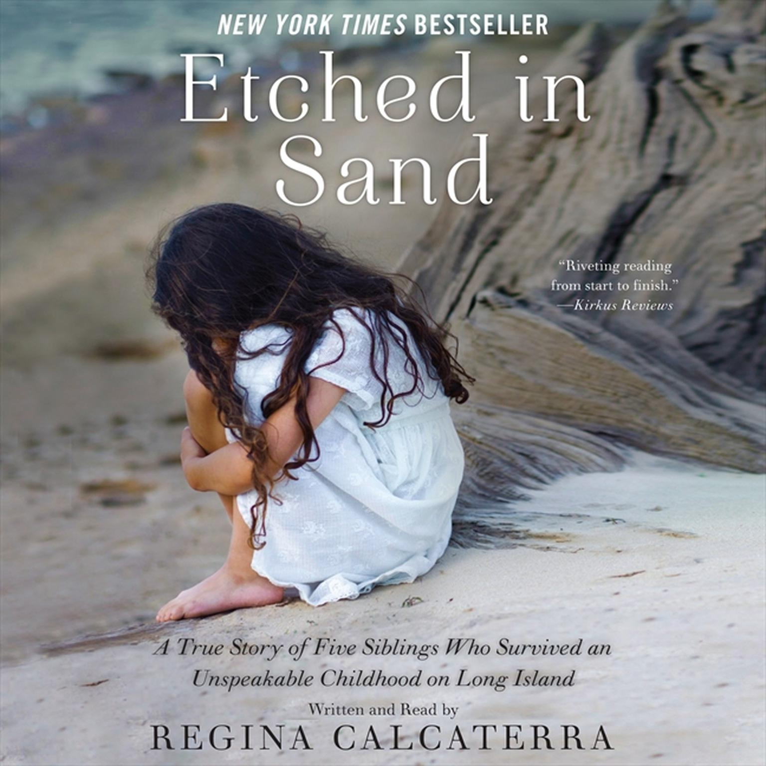 Printable Etched in Sand: A True Story of Five Siblings Who Survived an Unspeakable Childhood on Long Island Audiobook Cover Art