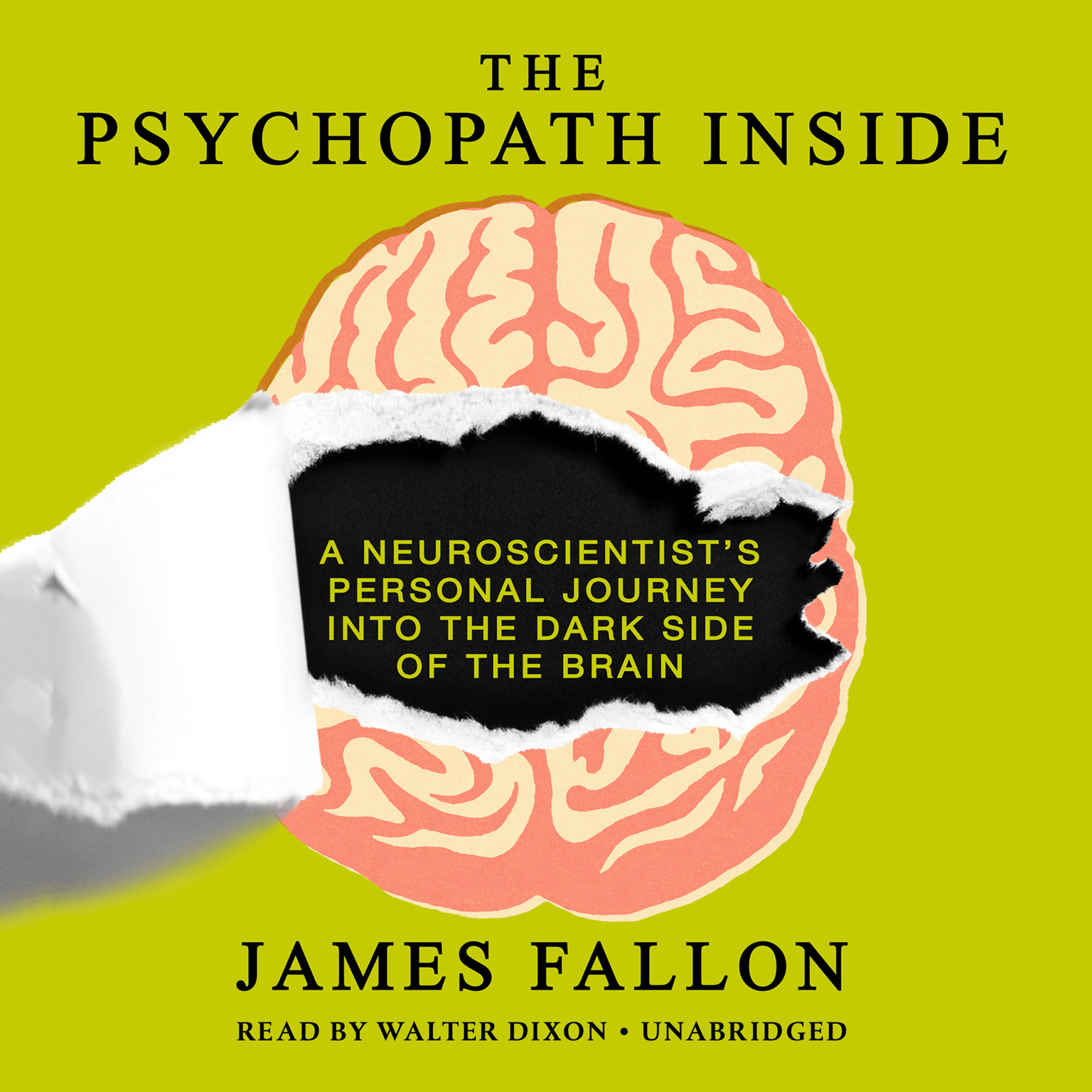 Printable The Psychopath Inside: A Neuroscientist's Personal Journey into the Dark Side of the Brain Audiobook Cover Art