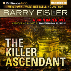 The Killer Ascendant: A John Rain Novel Audiobook, by Barry Eisler