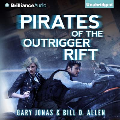 Pirates of the Outrigger Rift Audiobook, by Gary Jonas