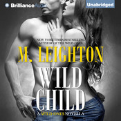 Wild Child: A Wild Ones Novella Audiobook, by M. Leighton