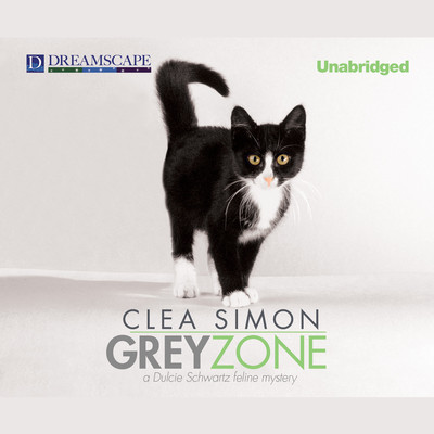 Grey Zone: A Dulcie Schwartz Feline Mystery Audiobook, by Clea Simon