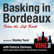 Basking in Bordeaux from the Left Bank: Vine Talk Episode 110 Audiobook, by Vine Talk, Vine Talk