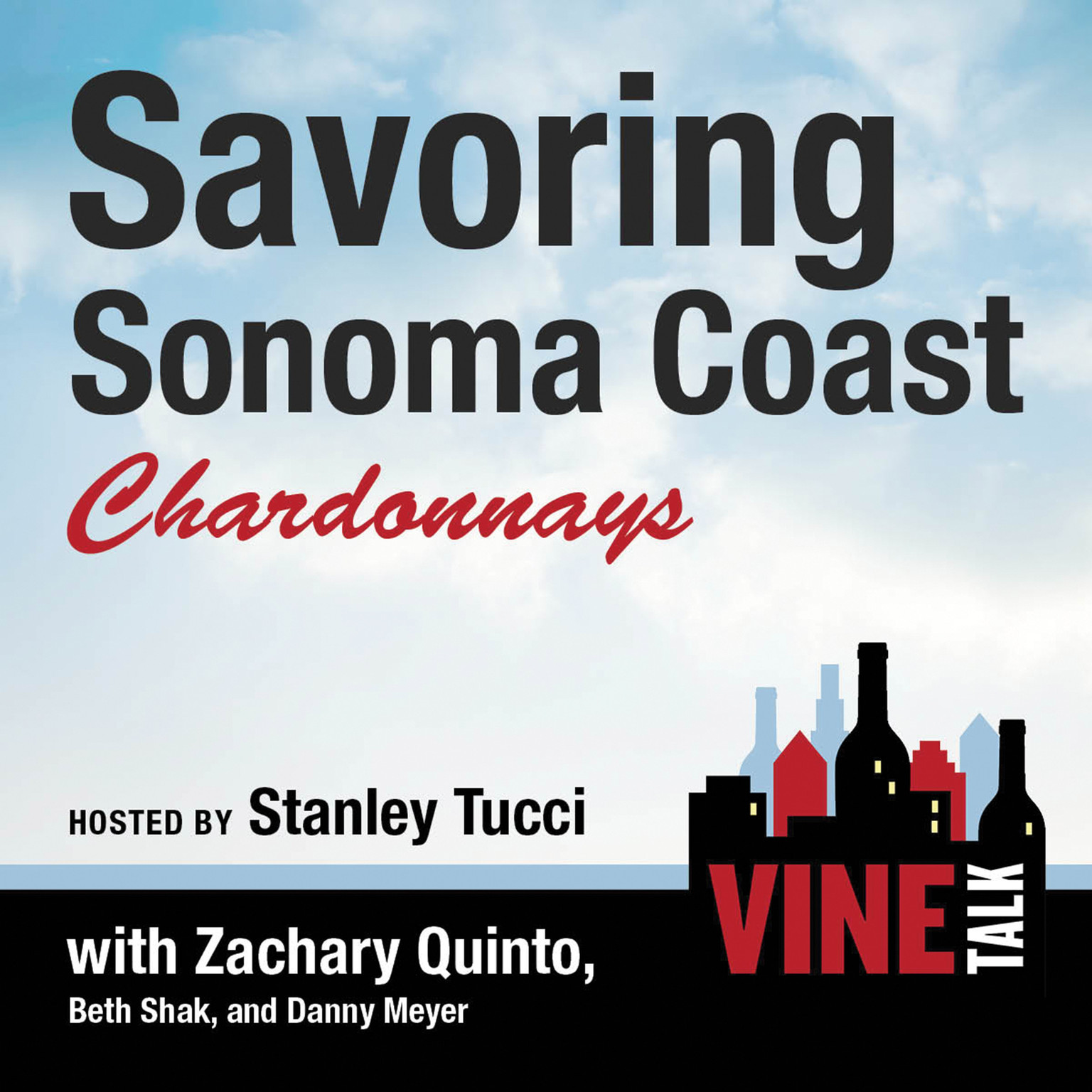 Printable Savoring Sonoma Coast Chardonnays: Vine Talk Episode 112 Audiobook Cover Art