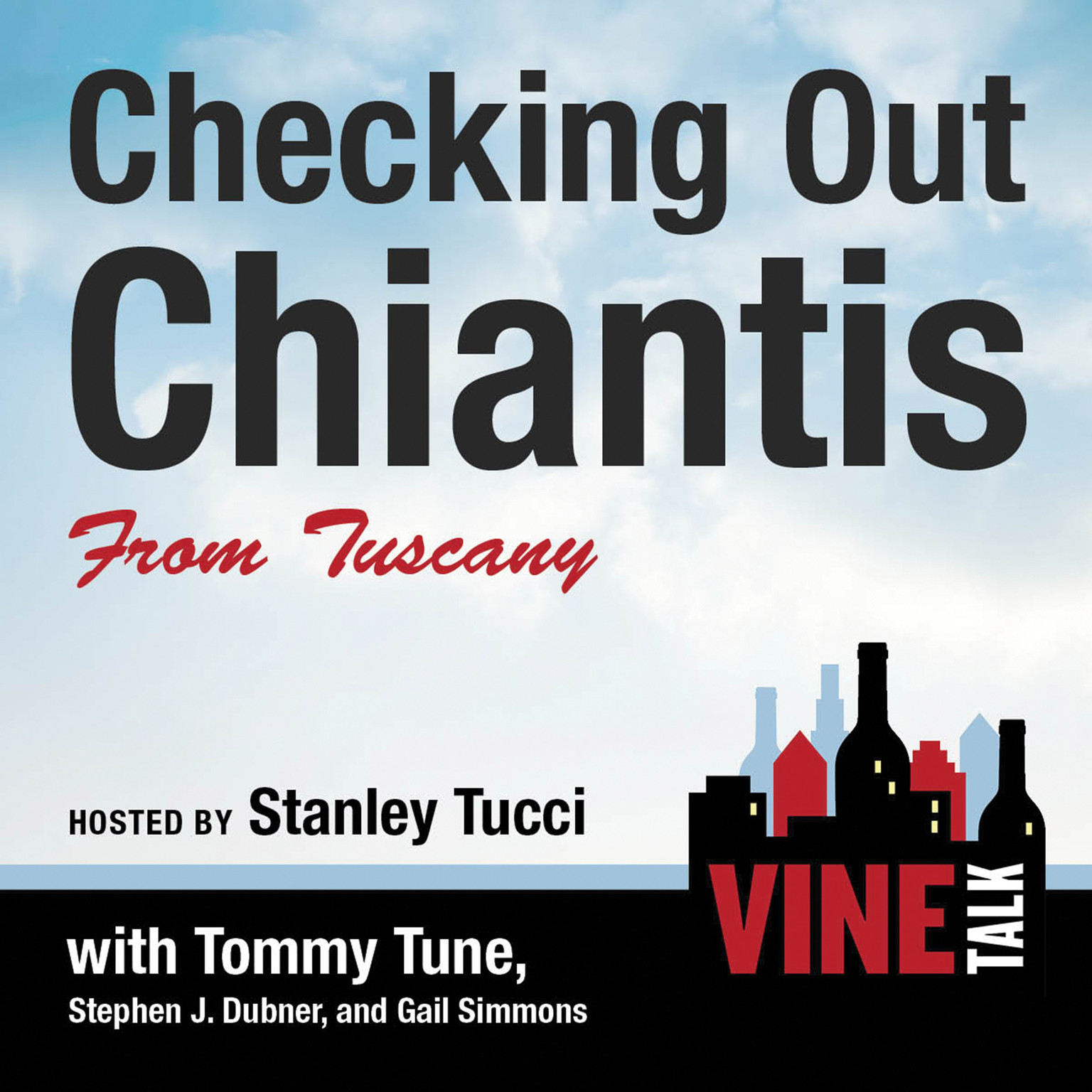 Printable Checking Out Chiantis from Tuscany: Vine Talk Episode 113 Audiobook Cover Art