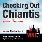 Checking Out Chiantis from Tuscany: Vine Talk Episode 113, by Vine Talk